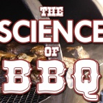 The Science of BBQ